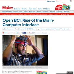 Open BCI: Rise of the Brain-Computer Interface