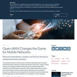 Open vRAN Changes the Game for Mobile Networks