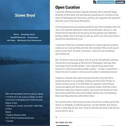 Stowe Boyd · Open Curation