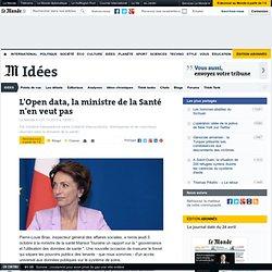 L'Open data, la ministre de la Santé n'en veut pas