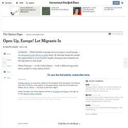 Open Up, Europe! Let Migrants In