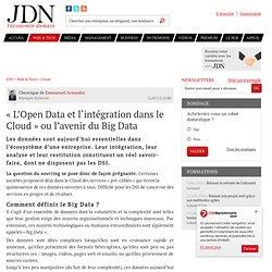 «L'Open Data et l'intégration dans le Cloud» ou l'avenir du Big Data