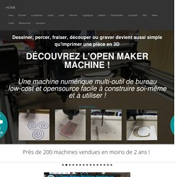Open Maker Machine