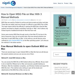 How to Open MSG File on Mac With 3 Manual Methods - DIY Approach