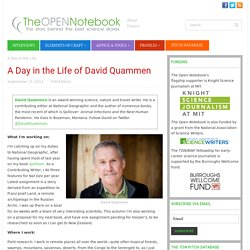 The Open Notebook – A Day in the Life of David Quammen