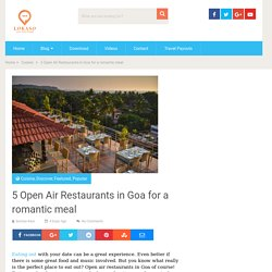 5 Open Air Restaurants in Goa for a romantic meal -