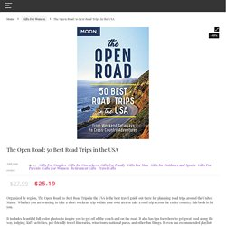 The Open Road: 50 Best Road Trips in the USA - Gifter World