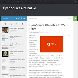Open Source Alternative to MS Office