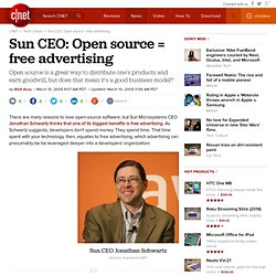 Sun CEO: Open source = free advertising