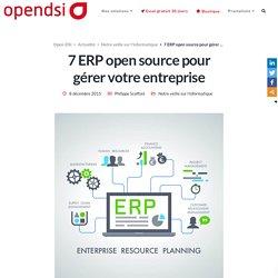 7 ERP open source pour gérer votre entreprise