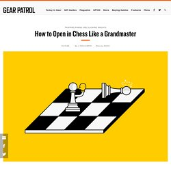 How to Open Well in Chess
