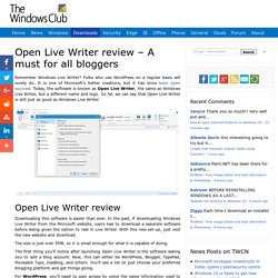 Open Live Writer review - A must for all bloggers