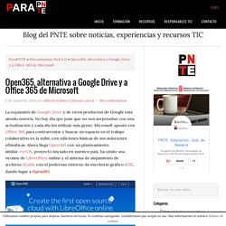 Open365, alternativa a Google Drive y a Office 365 de Microsoft