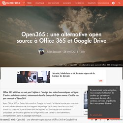 Open365 : une alternative open source à Office 365 et Google Drive - Tech