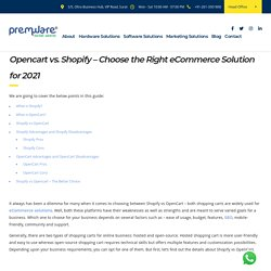 Opencart vs. Shopify — Which is a better Enterprise eCommerce Solution for your Business?