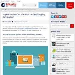 OpenCart vs Magento – Identify the Ideal eCommerce Platform