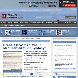 OpenClassrooms ouvre un MooC certifiant sur Symfony2