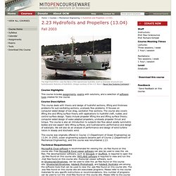 MIT OpenCourseWare | Mechanical Engineering | 2.23 Hydrofoils and Propellers (13.04), Fall 2003 | Home