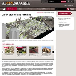 Free Online Course Materials | Urban Studies and Planning | MIT OpenCourseWare