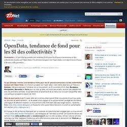 OpenData, tendance de fond pour les SI des collectivités ?