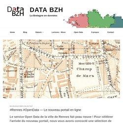 #Rennes #OpenData — Le nouveau portail en ligne - Data Bzh