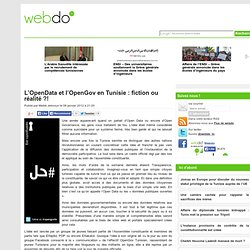 L'OpenData et l'OpenGov en Tunisie : fiction ou réalité ?