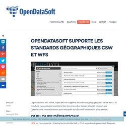 OpenDataSoft supporte les standards géographiques CSW et WFS - OpenDataSoft