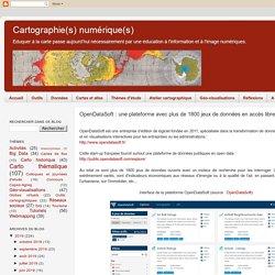 Cartographie numérique: OpenDataSoft : une plateforme avec plus de 1800 jeux de données en accès libre
