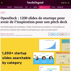 OpenDeck : 1200 slides de startups pour avoir de l'inspiration pour son pitch deck