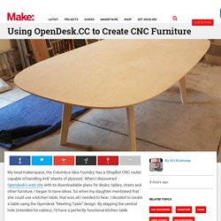 Using OpenDesk.CC to Create CNC Furniture