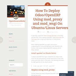 How To Deploy Odoo/OpenERP Using mod_proxy and mod_wsgi On Ubuntu/Linux Servers