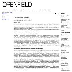 Openfield – revue ouverte sur le paysage » La révolution urbaine