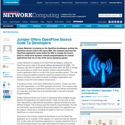 Juniper Offers OpenFlow Source Code To Developers