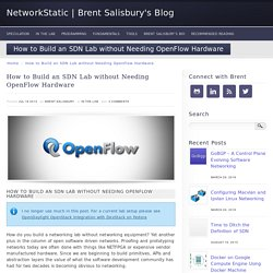 How to Build an SDN Lab without Needing OpenFlow Hardware Switches