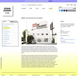 OPENING CEREMONY LOS ANGELES - OPENING CEREMONY