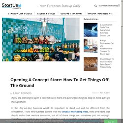 Opening A Concept Store: How To Get Things Off The Ground