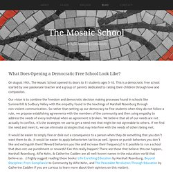 What Does Opening a Democratic Free School Look Like? — the mosaic school
