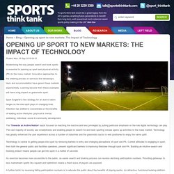 Sports Think Tank - Opening up sport to new markets: The Impact of Technology
