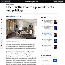 Opening the door to a place of plants and privilege