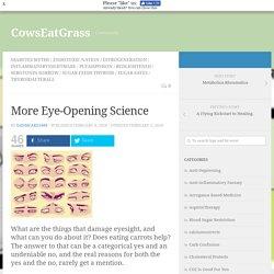 More Eye-Opening Science
