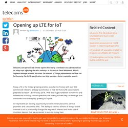 Opening up LTE for IoT