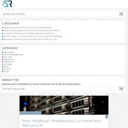 Projet NAS@home : OpenMediaVault, LE système pour NAS (partie 4) - Informatique générale - ShevArezo`Blog