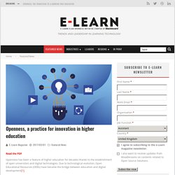 Openness, a practice for innovation in higher education – E-Learn