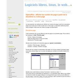 Openoffice : afficher les numéro de page à partir de la deuxième ou n-ème page - Logiciels libres, linux, le web...