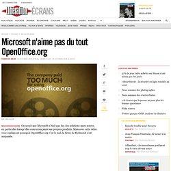 Microsoft n'aime pas du tout OpenOffice.org