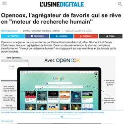 """Openoox, l'agrégateur de favoris qui se rêve en """"moteur de recherche humain"""""""