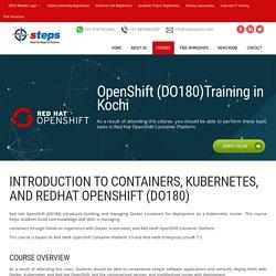 OpenShift (DO180)Training in Kochi, OpenShift (DO180) training in kochi Best OpenShift (DO180) training in kochi, OpenShift (DO180) training institute in kochi, OpenShift (DO180) courses in kochi, OpenShift (DO180) training center in kochi