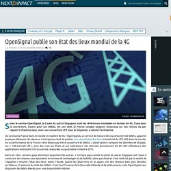 OpenSignal publie son état des lieux mondial de la 4G