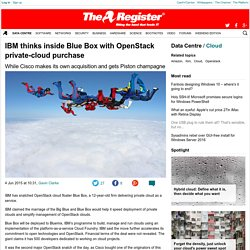 IBM thinks inside Blue Box with OpenStack private-cloud purchase