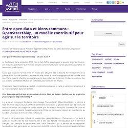 Entre open data et biens communs : OpenStreetMap, un modèle contributif pour agir sur le territoire